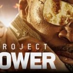 """Review of the fantastic action movie Project Power / """"Project"""" Power """""""