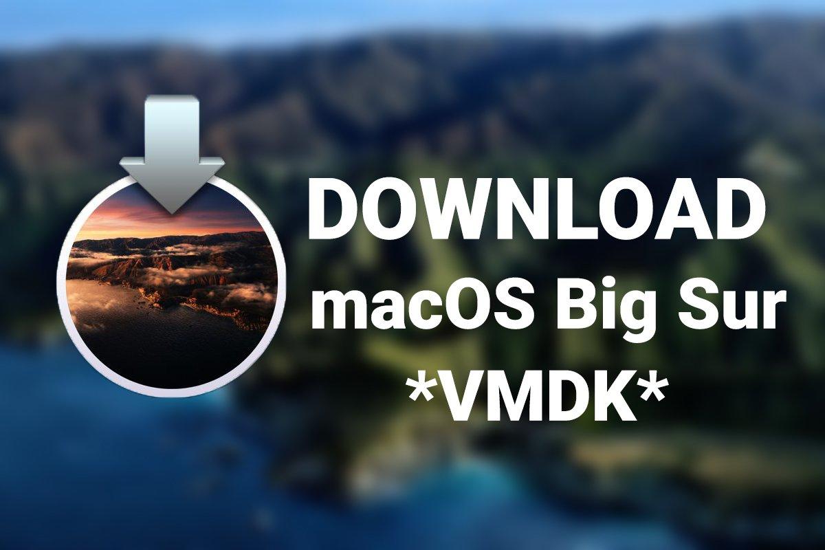 Download macOS Big Sur VMDK (Virtual Machine Disk) File TechRechard
