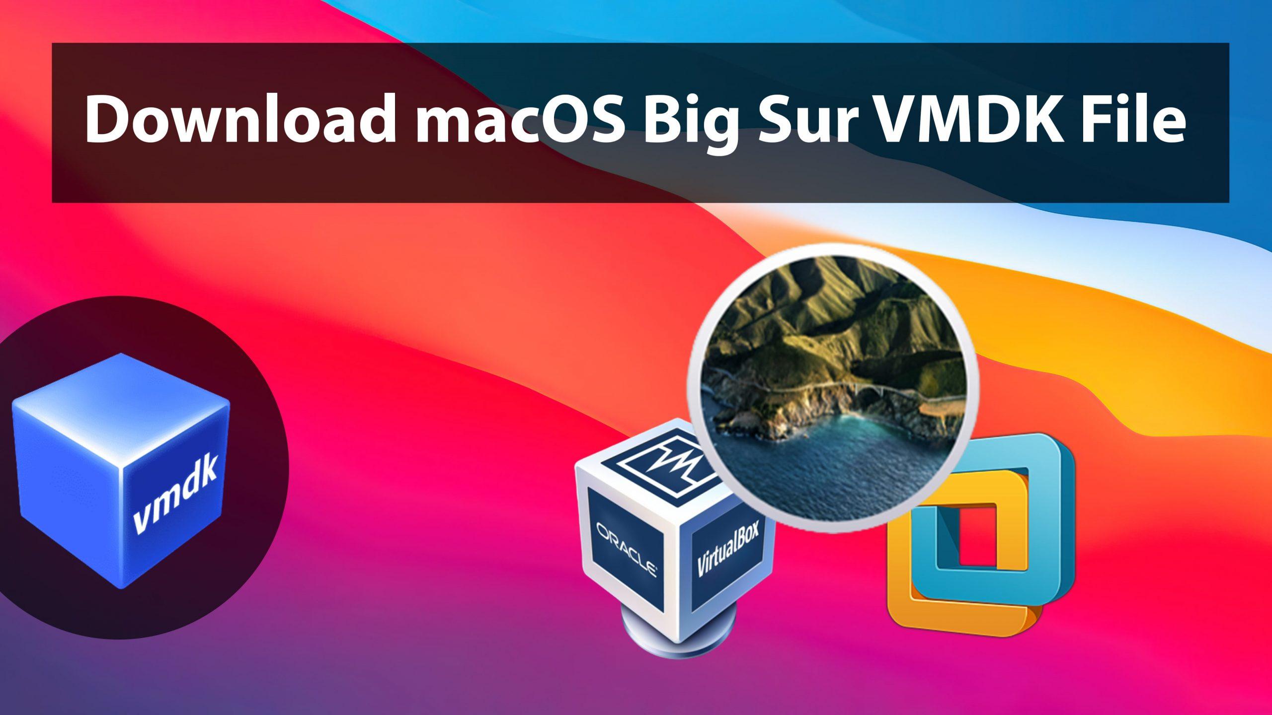 Download macOS Big Sur VMDK