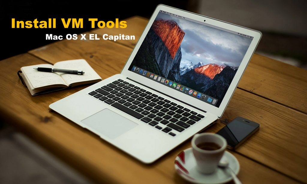 install VMware Tools on Mac OS X EL Capitan on VMware
