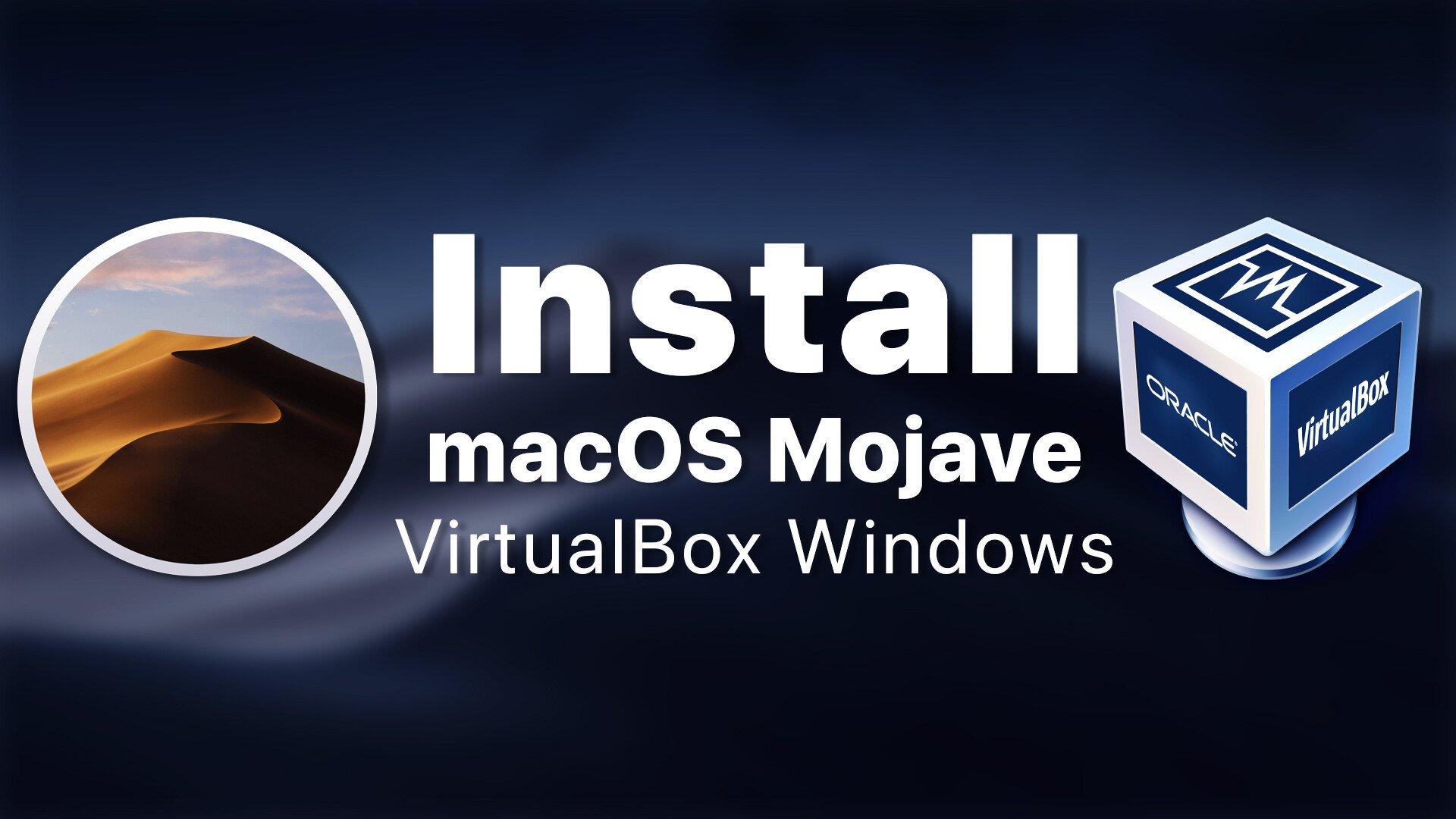 Install macOS Mojave on VirtualBox on Windows PC: 5 Easy Steps TechRechard