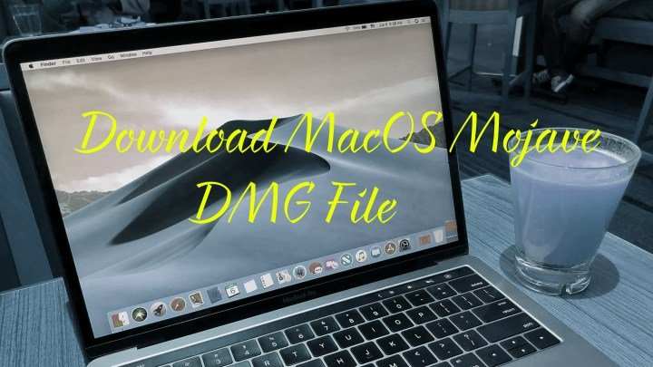 Download macOS Mojave DMG File & Install on PC : 2 Direct Download Links TechRechard