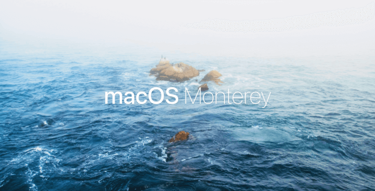 macOS 12 or macOS Monterey