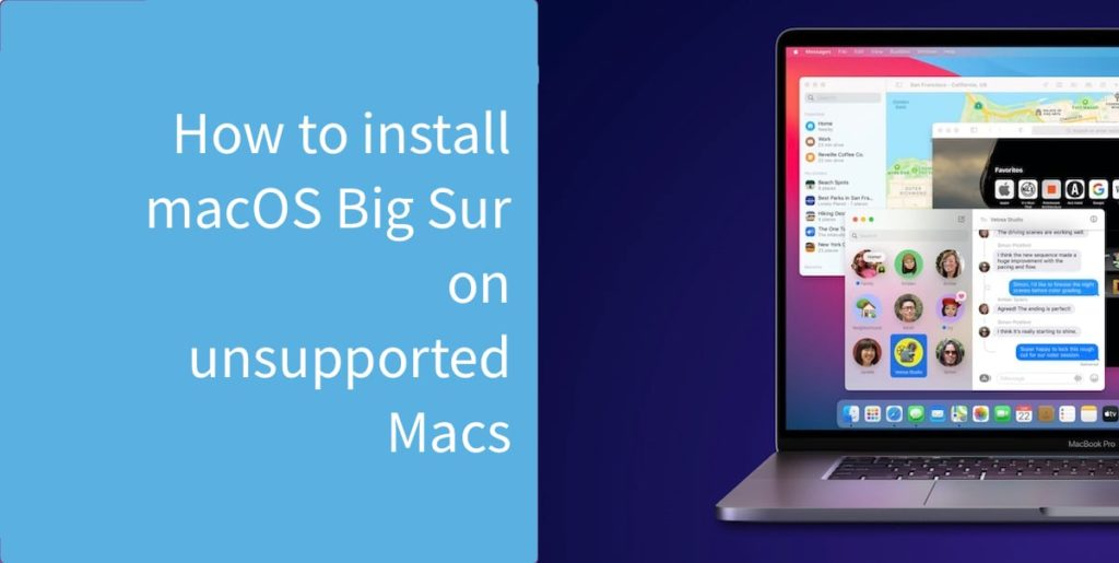 install macOS Big Sur on unsupported Mac